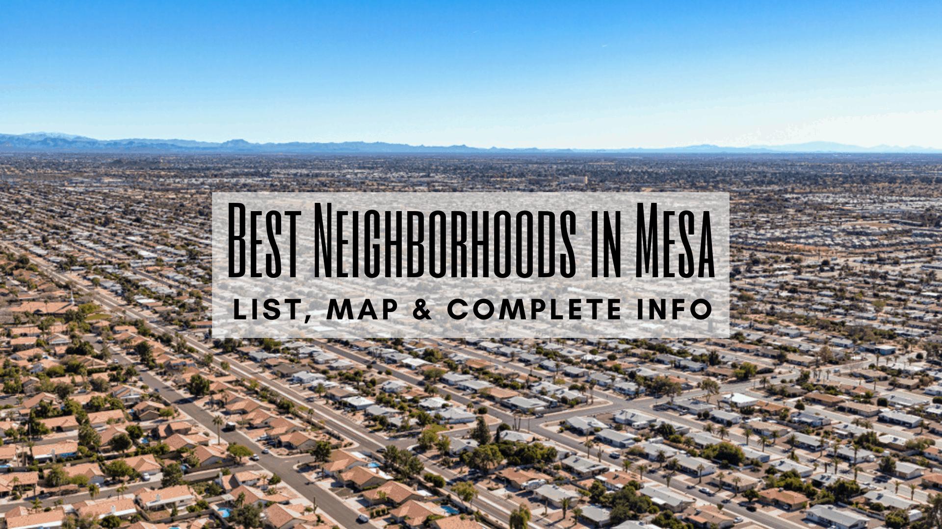 Best Neighborhoods in Mesa, AZ (2020)   List, Map & COMPLETE Info