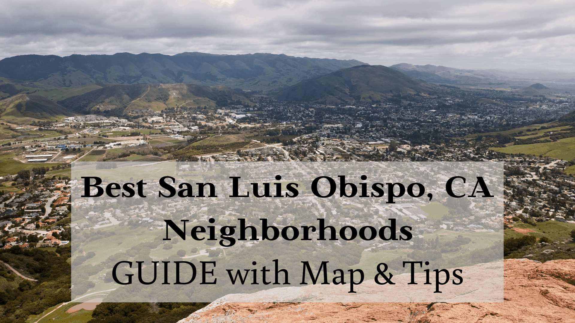 Best San Luis Obispo Ca Neighborhoods 2020 Guide With Map Tips Mentors Moving Storage