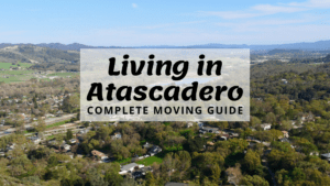 Living in Atascadero, CA - Complete Moving Guide