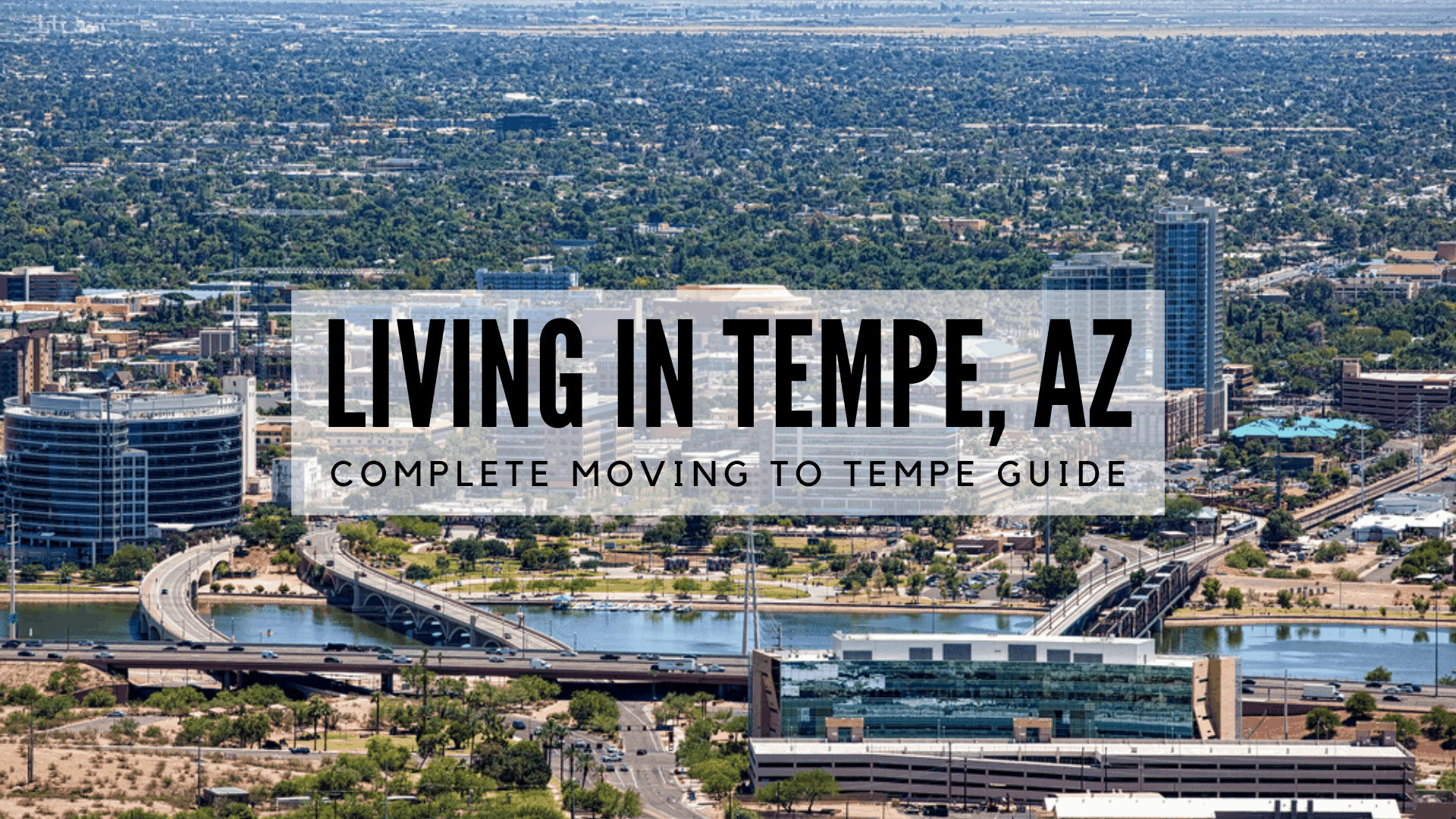 Living in Tempe, AZ - Complete Moving to Tempe Guide