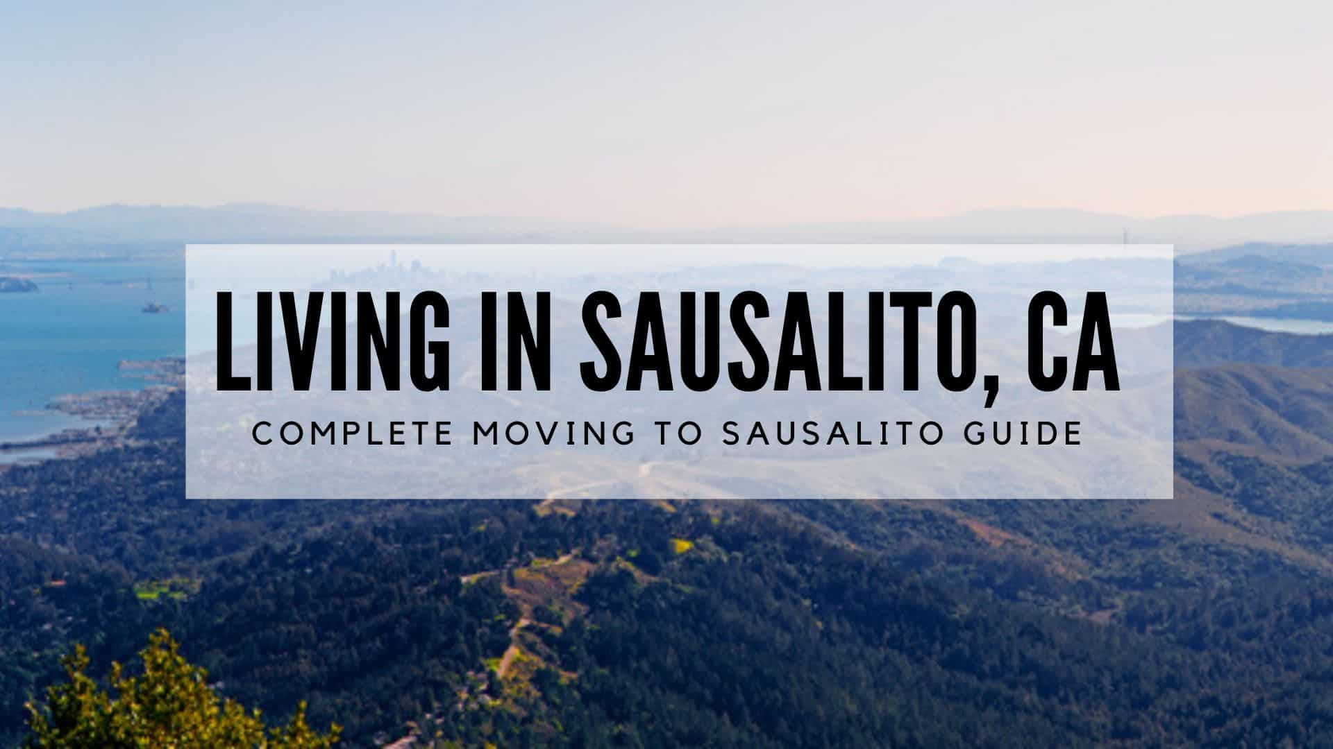 Living in Sausalito, CA