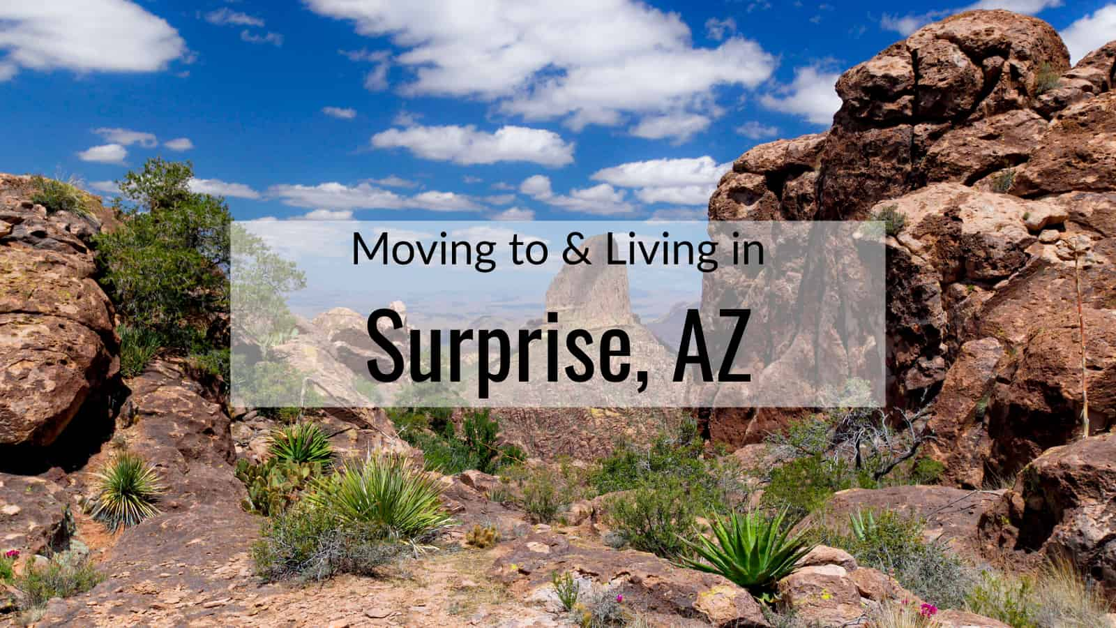 What To Know Before Moving To Surprise Az 2020 Living In Surprise Az